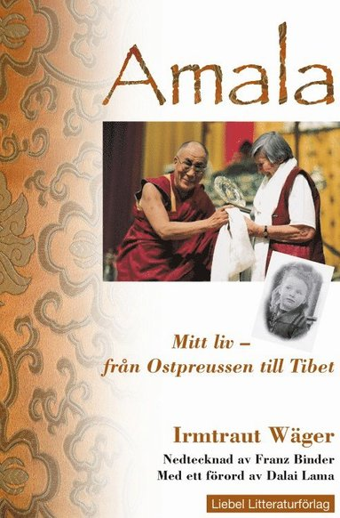 bokomslag Amala Mitt liv : från Ostpreussen till Tibet