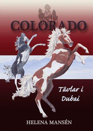 bokomslag Colorado tävlar i Dubai