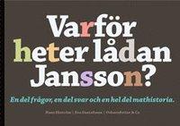 bokomslag Varför heter lådan Jansson? : 100 kända namn på mat och dryck.