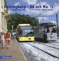 bokomslag Helsingborg då & nu 2