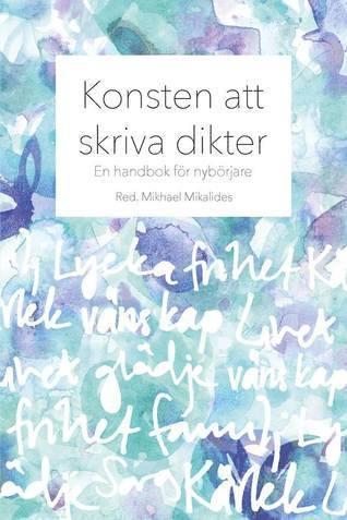 bokomslag Konsten att skriva dikter: En handbok för nybörjare