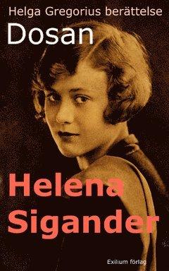bokomslag Dosan : Helga Gregorius berättelse