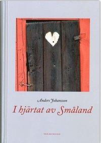 bokomslag I hjärtat av Småland