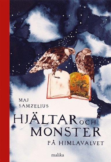 bokomslag Hjältar och monster på himlavalvet : första boken