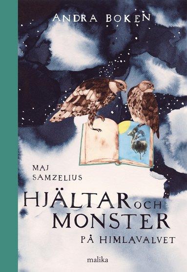 bokomslag Hjältar och monster på himlavalvet : andra boken