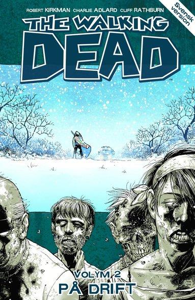 bokomslag The Walking Dead volym 2. På drift
