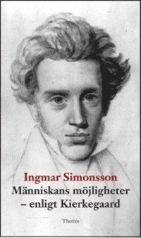 bokomslag Människans möjligheter : enligt Kierkegaard