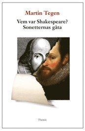 bokomslag Vem var Shakespeare? : sonetternas gåta