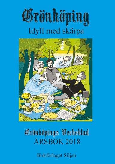 bokomslag Grönköping : idyll med skärpa