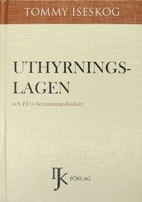 bokomslag Uthyrningslagen och EU:s bemanningsdirektiv