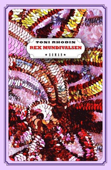 bokomslag Rex Mundivalsen