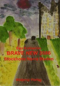 bokomslag Brave New 2086 : Stockholm, Norra staden