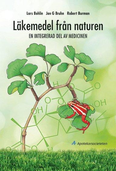 bokomslag Läkemedel från naturen : en integrerad del av medicinen