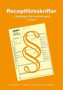 bokomslag Receptföreskrifter : tolkningar och kommentarer