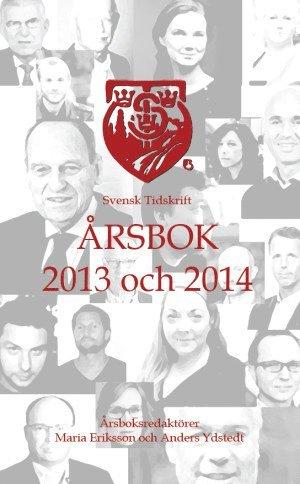 bokomslag Svensk Tidskrift Årsbok 2013 och 2014