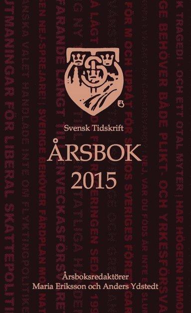 bokomslag Svensk Tidskrifts Årsbok 2015