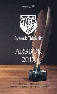 bokomslag Svensk Tidskrifts Årsbok 2017