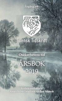 bokomslag Osäkerhetens tid - Årsbok 2019