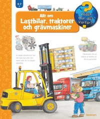 bokomslag Allt om lastbilar, traktorer och grävmaskiner