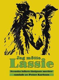bokomslag Jag mötte Lassie
