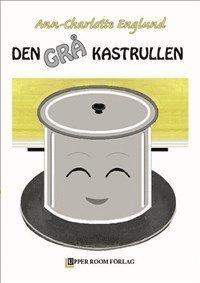 bokomslag Den grå kastrullen
