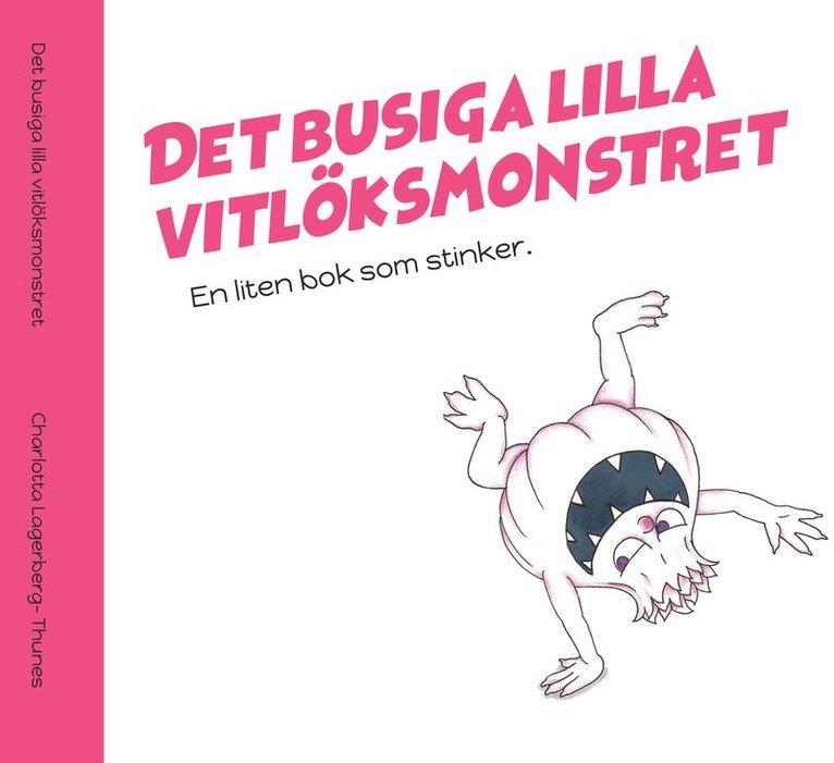 Det busiga lilla vitlöksmonstret- En bok som stinker 1