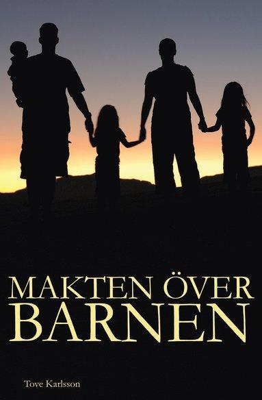 bokomslag Makten över barnen