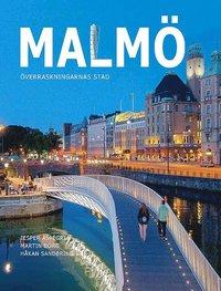 bokomslag Malmö - överraskningarnas stad