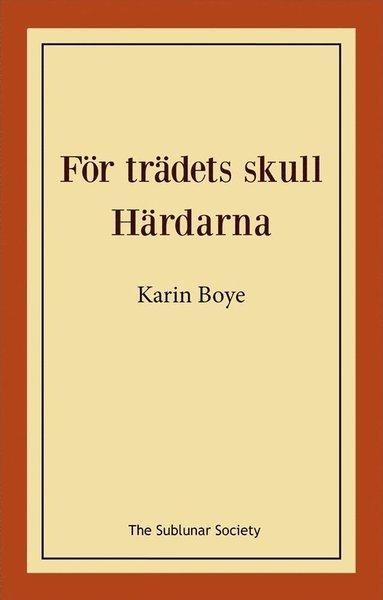 bokomslag För trädets skull ; Härdarna