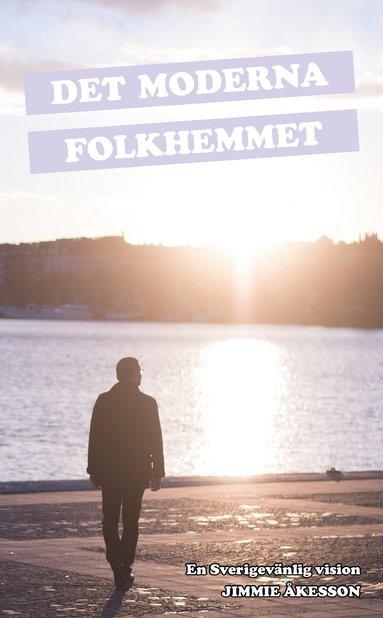 bokomslag Det Moderna Folkhemmet