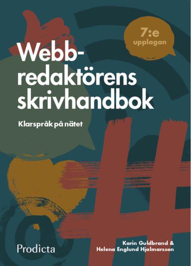 bokomslag Webbredaktörens skrivhandbok : klarspråk på nätet