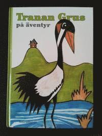 bokomslag Tranan Grus på äventyr