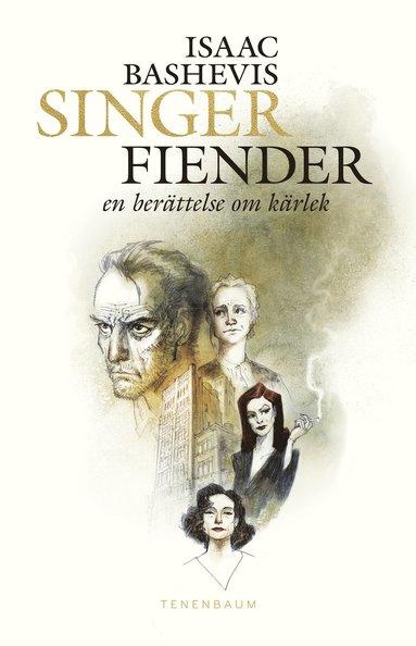 bokomslag Fiender - en berättelse om kärlek