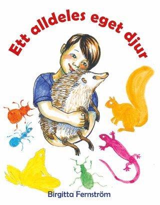 bokomslag Ett alldeles eget djur : Pysens poesibok 1