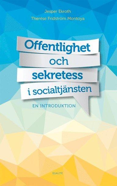 bokomslag Offentlighet och sekretess i socialtjänsten : en introduktion