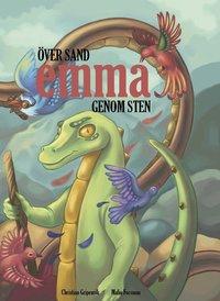 bokomslag Emma: Över sand, genom sten