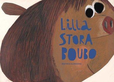 bokomslag Lilla stora Boubo