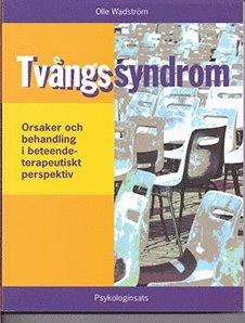 bokomslag Tvångssyndrom (OCD) - orsaker och behandling i ett beteendeterapeutiskt perspektiv