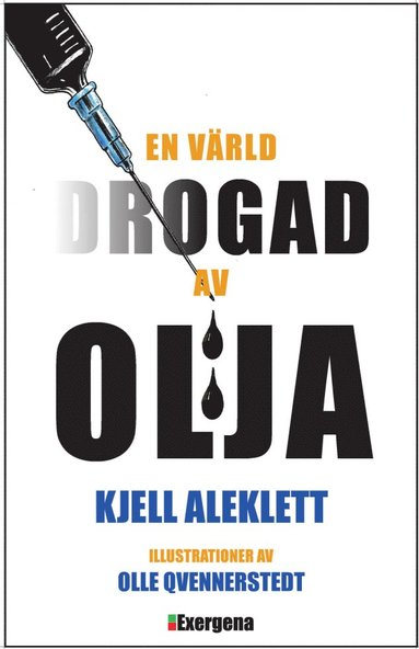 bokomslag En värld drogad av olja