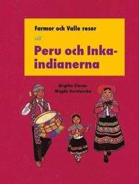 bokomslag Farmor och Valle reser till Peru och Inka-indianerna
