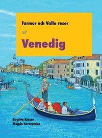 bokomslag Farmor och Valle reser till Venedig