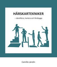 bokomslag Härskartekniker - identifiera, hantera och förebygga