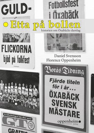 bokomslag Etta på bollen : historien om Öxabäcks damlag