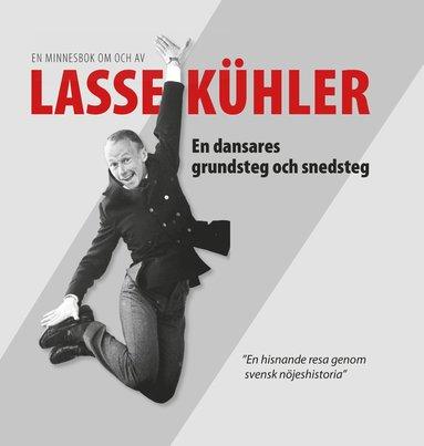 bokomslag Lasse Kühler - en dansares grundsteg och snedsteg