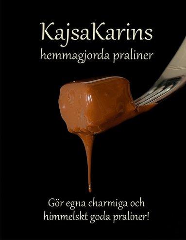 bokomslag KajsaKarins hemmagjorda praliner