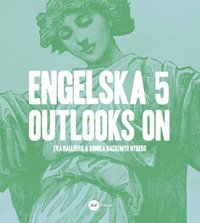 bokomslag Engelska 5 - Outlooks on