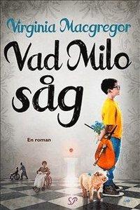 bokomslag Vad Milo såg
