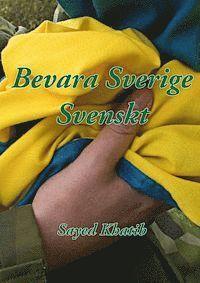bokomslag Bevara Sverige svenskt!