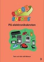 Skrot-Sverre på elektronikskroten