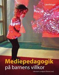 bokomslag Mediepedagogik på barnens villkor